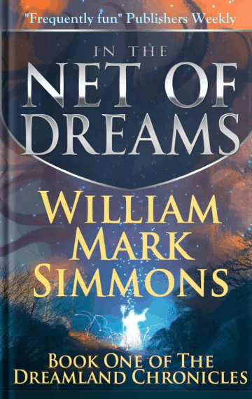 In the Net of Dreams